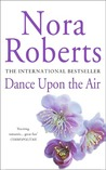 Download Dance Upon the Air (Three Sisters Island, #1)