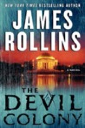 read online The Devil Colony (Sigma Force, #7)