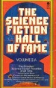 Download The Science Fiction Hall of Fame: Volume II A (The Science Fiction Hall of Fame, #2A) pdf / epub books