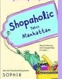 Shopaholic Takes Manhattan (Shopaholic, #2)
