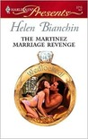The Martinez Marriage Revenge (Wedlocked!) (Harlequin Presents, #2715)