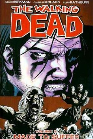 Reading books The Walking Dead, Vol. 08: Made to Suffer