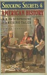 Shocking Secrets of American History