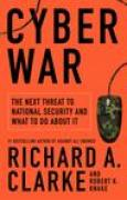 Download Cyberwar: The Next Threat to National Security & What to Do About It books
