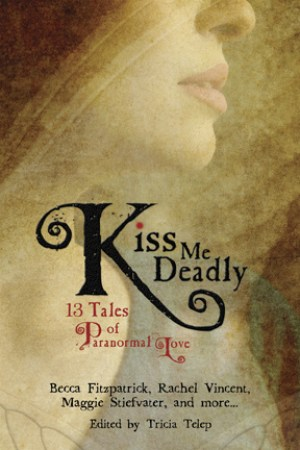 Reading books Kiss Me Deadly: 13 Tales of Paranormal Love