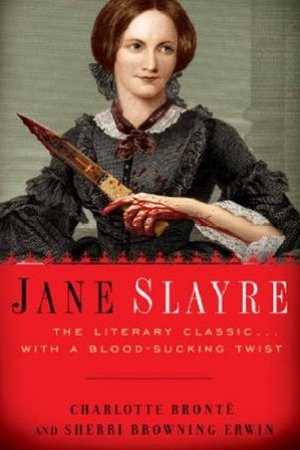 Reading books Jane Slayre: The Literary Classic with a Blood-Sucking Twist