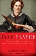 Download Jane Slayre: The Literary Classic with a Blood-Sucking Twist books