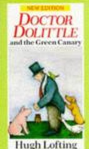 Doctor Dolittle and the Green Canary (Doctor Dolittle, #11)