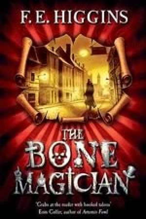 Reading books The Bone Magician (Tales From The Sinister City, #2)