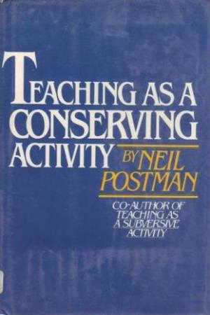 Reading books Teaching As A Conserving Activity