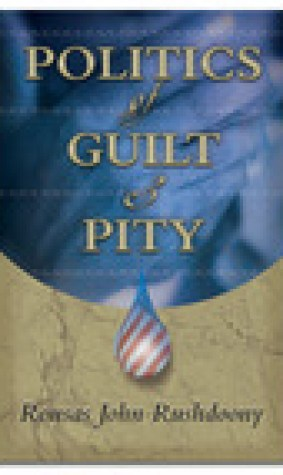 Politics of Guilt and Pity