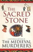 Download The Sacred Stone (The Medieval Murderers, #6) books