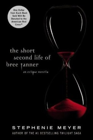 read online The Short Second Life of Bree Tanner: An Eclipse Novella (Twilight, #3.5)