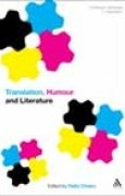 Download Translation, Humour and Literature: Translation and Humour Volume 1 books