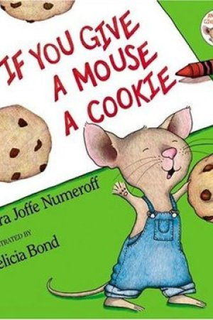 read online If You Give a Mouse a Cookie