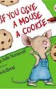 Download If You Give a Mouse a Cookie books