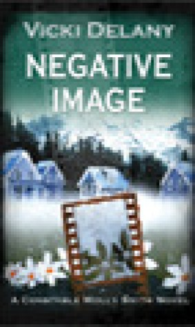 Negative Image (Constable Molly Smith #4)