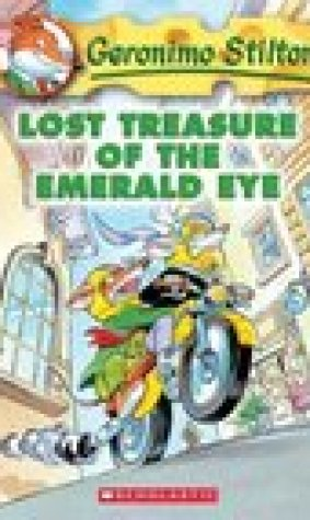 Lost Treasure of the Emerald Eye (Geronimo Stilton, #1)