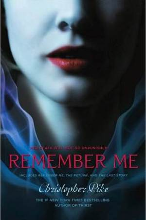 Reading books Remember Me (Remember Me, #1-3)