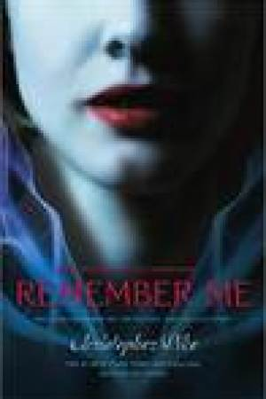 read online Remember Me (Remember Me, #1-3)