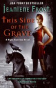 Download This Side of the Grave (Night Huntress, #5) books