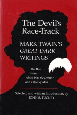 Reading books The Devil's Race-Track: Mark Twain's Great Dark Writings