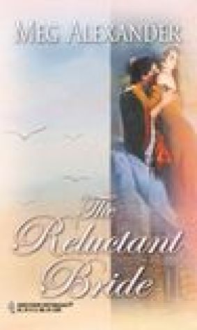 The Reluctant Bride (The Steepwood Scandal, #3)