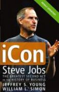 Download iCon: Steve Jobs, the Greatest Second Act in the History of Business pdf / epub books