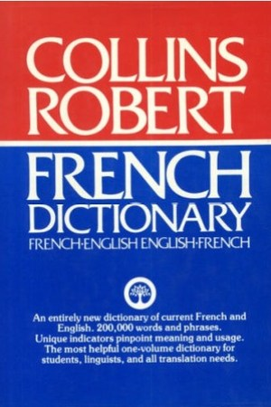 Reading books Collins-Robert French-English, English-French Dictionary =: Robert-Collins Dictionnaire Francais-Anglais, Anglais-Francais
