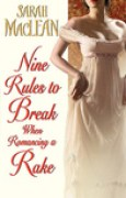Download Nine Rules to Break When Romancing a Rake (Love By Numbers, #1) books