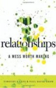 Download Relationships: A Mess Worth Making pdf / epub books