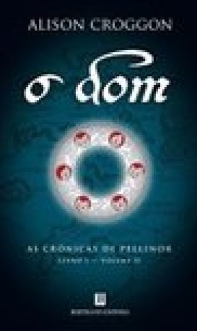 O Dom (As Crnicas de Pellinor, Livro 1 - Volume II)