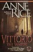 Download Vittorio, The Vampire (New Tales of the Vampires, #2) books