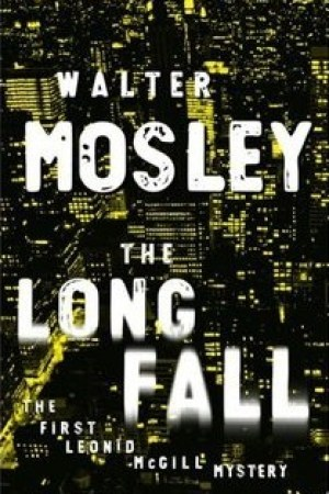 Reading books The Long Fall (Leonid McGill, #1)
