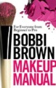 Download Bobbi Brown Makeup Manual: For Everyone from Beginner to Pro pdf / epub books