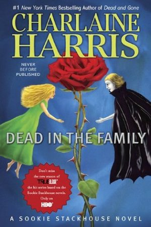read online Dead in the Family (Sookie Stackhouse, #10)