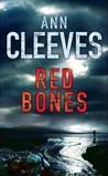 Red Bones (Shetland Island, #3)