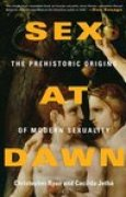 Download Sex at Dawn: The Prehistoric Origins of Modern Sexuality books