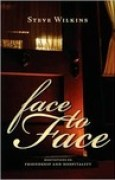 Download Face to Face: Meditations on Friendship and Hospitality books