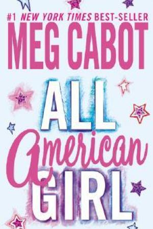 read online All-American Girl (All-American Girl, #1)