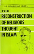 Download The Reconstruction Of Religious Thought In Islam books