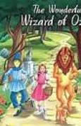 Download The Wonderful Wizard of Oz (My Favourite Illustrated Classics) books