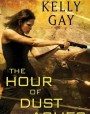 The Hour of Dust and Ashes (Charlie Madigan, #3)