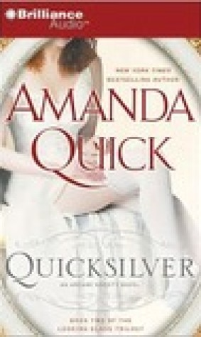 Quicksilver (Arcane Society, #11; Looking Glass Trilogy #2)