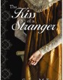 The Kiss of a Stranger (The Jonquil Brothers #0)