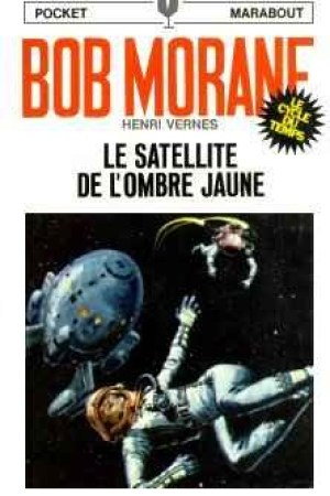 Reading books Le satellite de l'Ombre Jaune (Bob Morane #91)