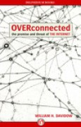 Download Overconnected: The Promise and Threat of the Internet books