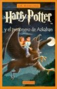 Download Harry Potter y el prisionero de Azkaban (Harry Potter, #3) books