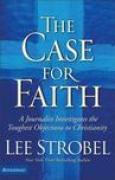 Download The Case for Faith: A Journalist Investigates the Toughest Objections to Christianity pdf / epub books