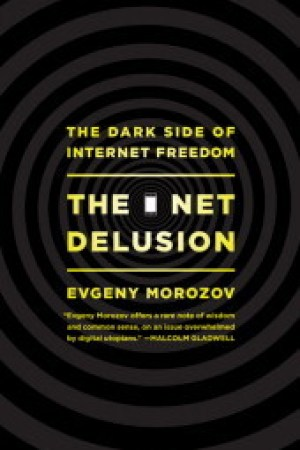 Reading books The Net Delusion: The Dark Side of Internet Freedom